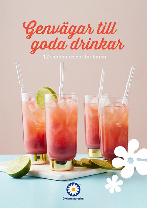 Skånemejerier Genvägar till goda drinkar